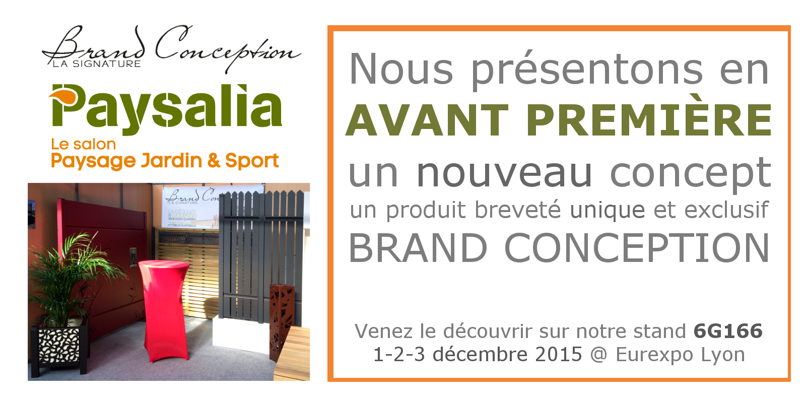 brand conception paysalia 1 2 3 d cembre 2015. Black Bedroom Furniture Sets. Home Design Ideas